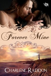 Forever Mine by Charlene Raddon - 500
