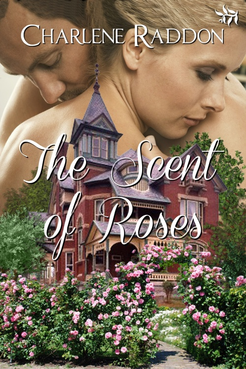 The Scent of Roses by Charlene Raddon - 500