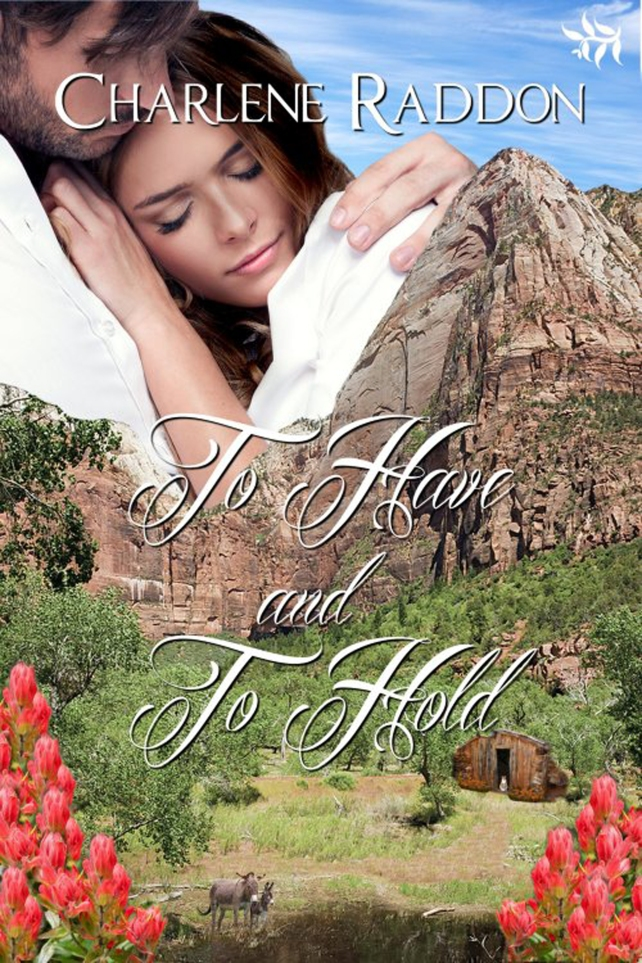 To Have and To Hold by Charlene Raddon - 500